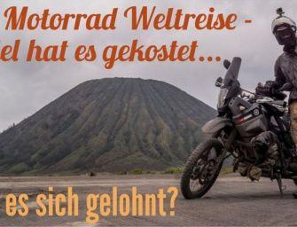 1 Jahr Motorrad Weltreise – Soviel hat es gekostet und hat es sich gelohnt?