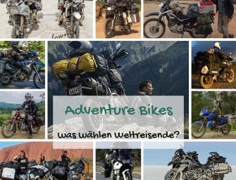 Adventure Bikes – was wählen Weltreisende?!