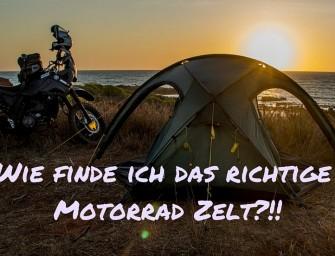 Motorrad Zelt: Wie finde ich das Richtige?!