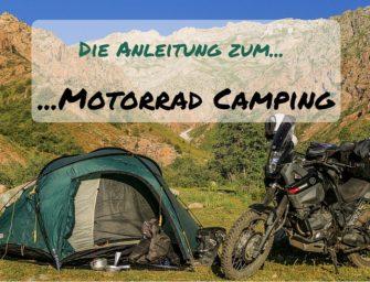 Die Anleitung zum Motorrad Camping
