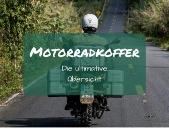 Motorradkoffer – die ultimative Übersicht